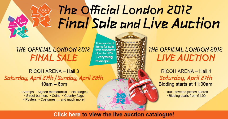 The official London 2012 final sale and live auction