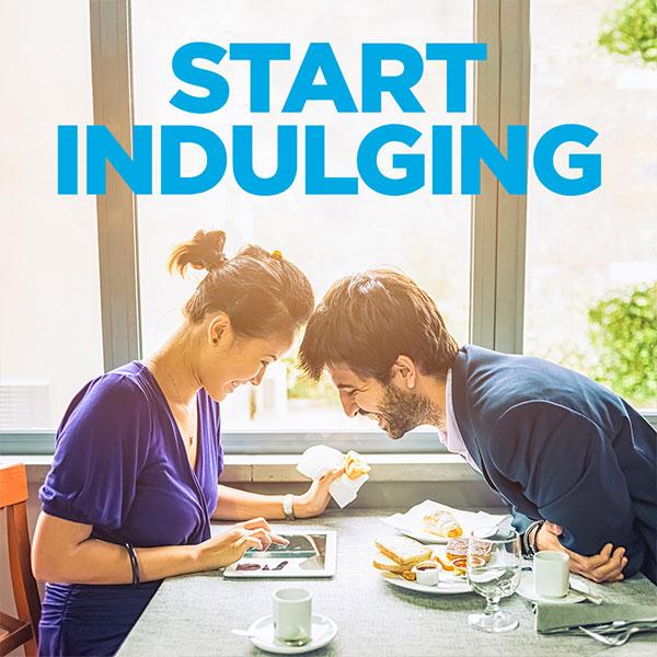Start Indulging